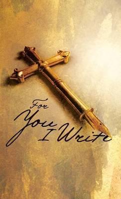 For You I Write - Spiritual Journal
