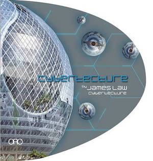 Cybertecture - James Law Cybertecture