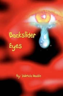 Backslider Eyes