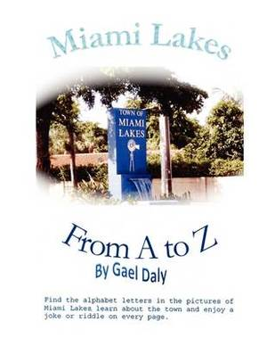 Miami Lakes from A to Z