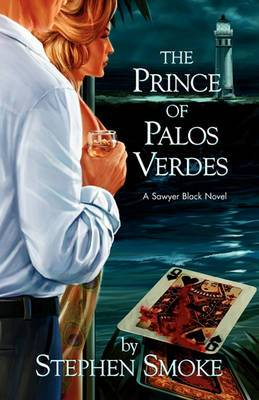 The Prince of Palos Verdes: A Sawyer Black Novel