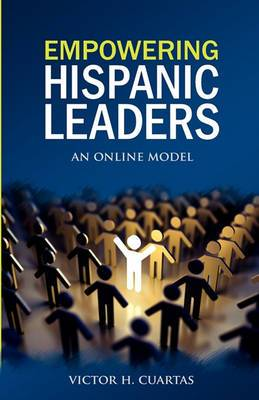 Empowering Hispanic Leaders: An Online Model
