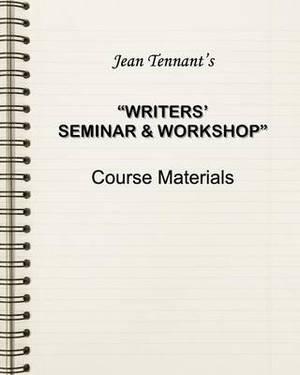 Jean Tennant's Writers' Seminar & Workshop  : Course Materials