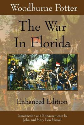 The War in Florida: Enhanced Edition
