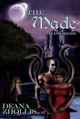 The Made: The Calling Series