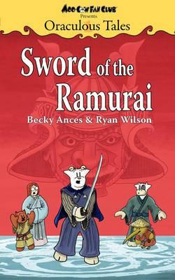 Oraculous Tales: Sword of the Ramurai