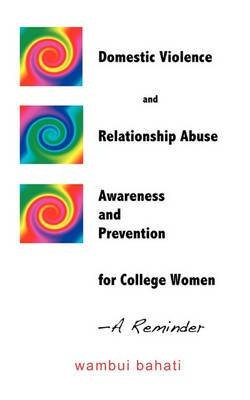 Domestic Violence and Relationship Abuse Awareness and Prevention for College Women - A Reminder
