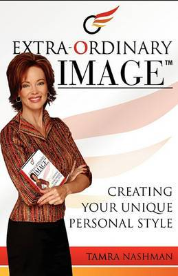 Extra-Ordinary Image- Creating Your Unique Personal Style