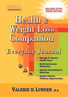 Health & Weight Loss Companion Everyday Journal