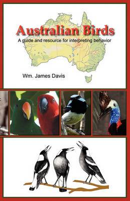 Australian Birds: A Guide and Resource for Interpreting Behavior