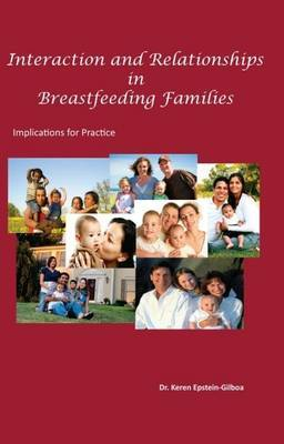 Interactions and Relationships in Breastfeeding Families: Implications for Practice