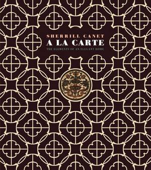 A La Carte: The Elements of an Elegant Home