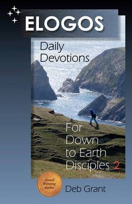 Elogos: Daily Devotions for Down to Earth Disciples 2