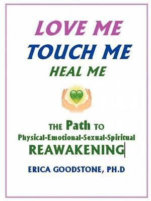 Love Me, Touch Me, Heal Me