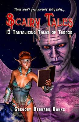 Scairy Tales: 13 Tantalizing Tales of Terror