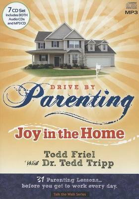 Drive by Parenting: Joy in the Home