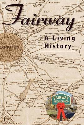 Fairway: A Living History