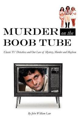 Murder on the Boob Tube