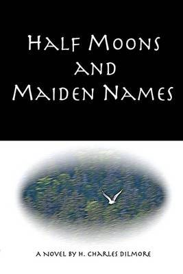 Half Moons and Maiden Names