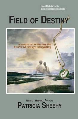 Field of Destiny