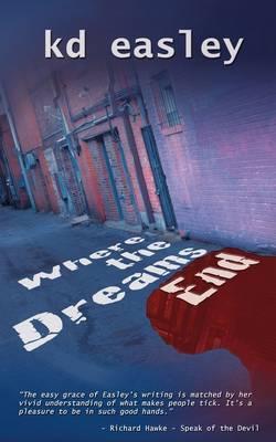 Where the Dreams End
