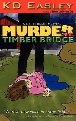 Murder at Timber Bridge