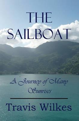 The Sailboat: A Journey of Many Sunrises