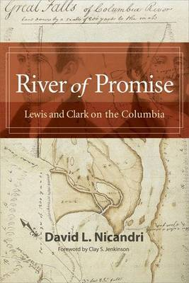 River of Promise: Lewis and Clark on the Columbia