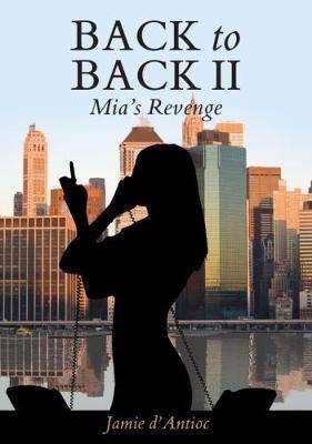 Back to Back II: Mia's Revenge