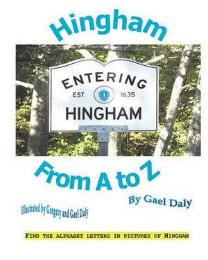 Hingham from A to Z