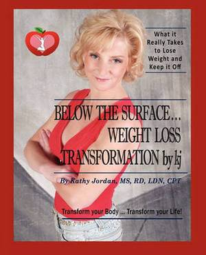 Below the Surface ... Weight Loss Transformation by KJ