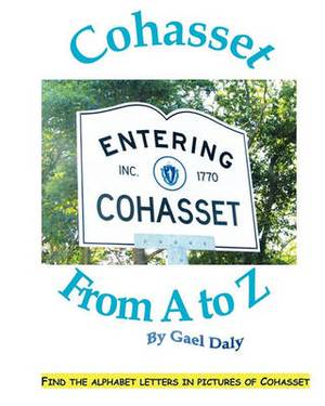 Cohasset from A to Z