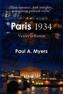 Paris 1934: Victory in Retreat