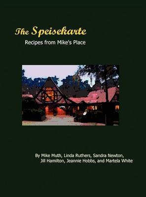 The Speisekarte: Recipes from Mike's Place