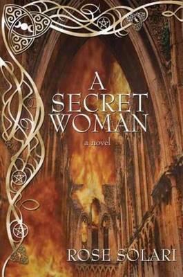 A Secret Woman: A Novel