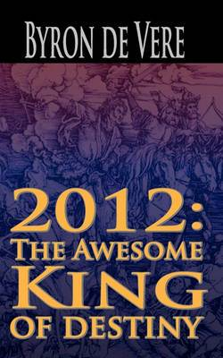 2012: The Awesome King of Destiny