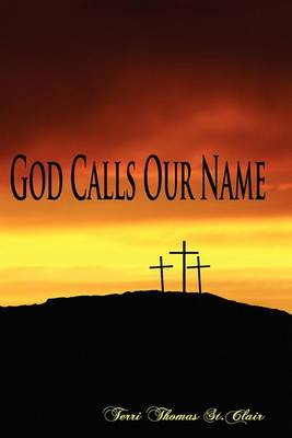 God Calls Our Name