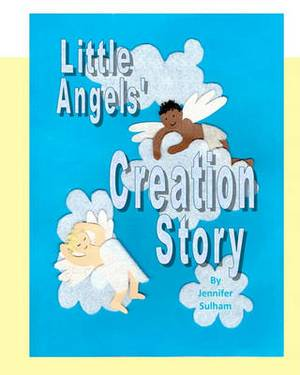 Little Angels' Creation Story