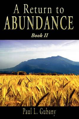 A Return to Abundance, Book II
