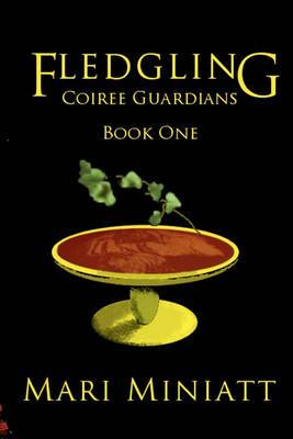 Fledgling: Coiree Guardians: Book One