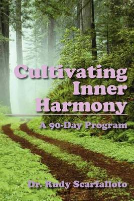 Cultivating Inner Harmony: A 90-Day Program