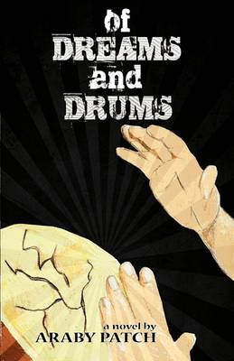 Of Dreams and Drums