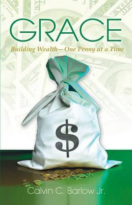 Grace: Building Wealth, One Penny at a Time