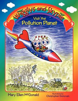 Wigglys and Skypie Visit the Pollution Planet