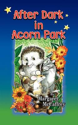 After Dark in Acorn Park
