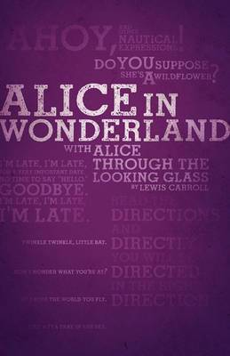 Alice's Adventures in Wonderland and Through the Looking-Glass (Legacy Collection)