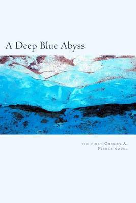 A Deep Blue Abyss: The First Mill Meacham Story