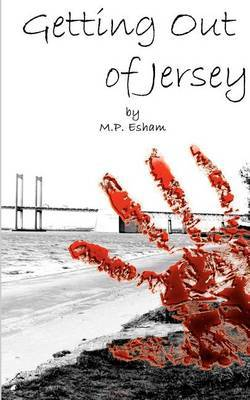 Getting Out of Jersey: Undead-Earth Book 1