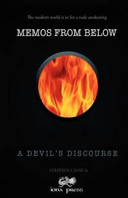 Memos from Below: A Devil's Discourse