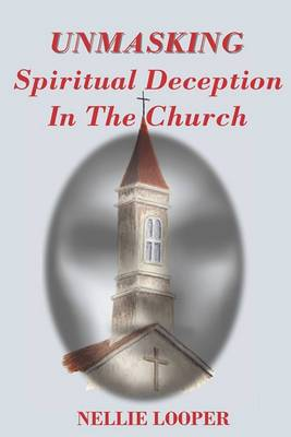 Unmasking Spiritual Deception in the Church